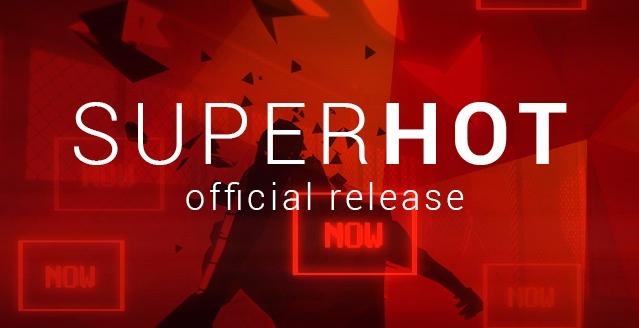 SUPERHOT:今後の無料アップデートやVR版、Xbox One版開発を予告